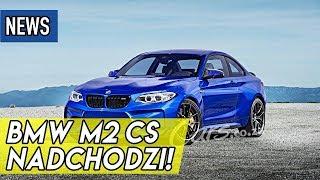 Nadchodzi BMW M2 CS, Toyota GR Supra GT2, Renault Arkana - #306
