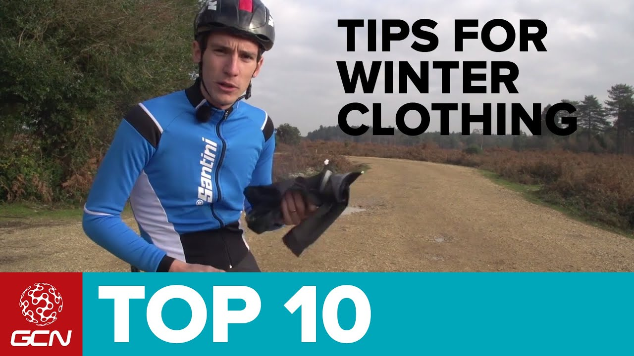 Top 10 Tips For Winter Clothing How To Dress For Cycling