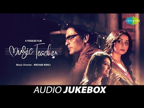 Music Teacher | Audio Jukebox | Phir Wahi Raat | Sambhaal Rakhiyaan | Rimjhim Gire Saawan | Ik Mod