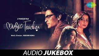 Music Teacher   Audio Jukebox   Phir Wahi Raat   Sambhaal Rakhiyaan   Rimjhim Gire Saawan   Ik Mod