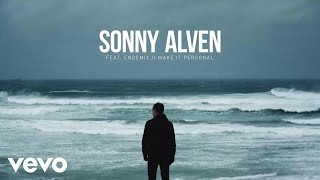 Sonny Alven - Make It Personal ft. Endemix