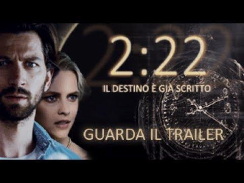2:22 - Il destino è già scritto -...