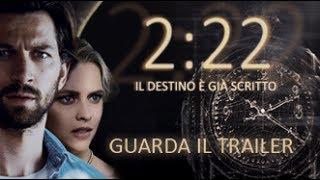 2:22 - Il destino è già scritto - Trailer Ufficiale