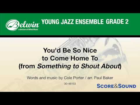You'd Be So Nice to Come Home To, arr. Paul Baker - Score & Sound