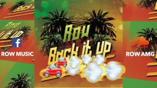 Row - Back It Up (AUDIO)