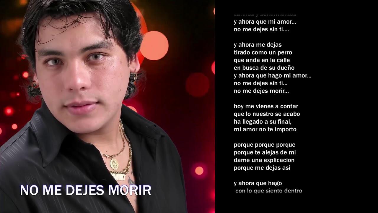 Uriel Lozano - No me dejes morir │ LETRA