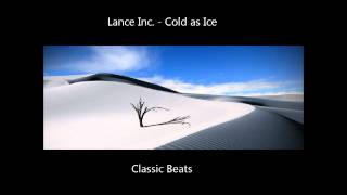 Lance Inc. - Cold as Ice [HD - Techno Classic Song]