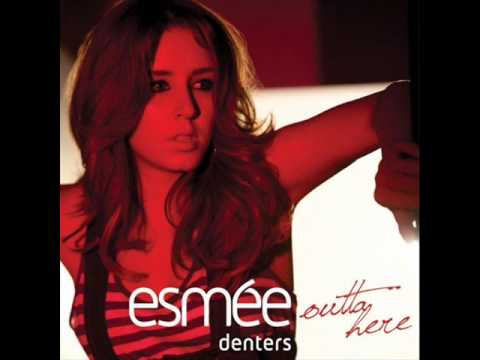 Esmee Denters-Outta Here, instrumental