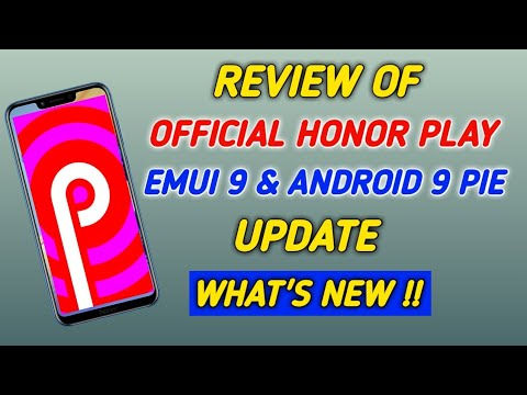 Official Honor Play EMUI 9 0 0 & Android 9 0 Pie Update!! | What's New ?? |  Full Review
