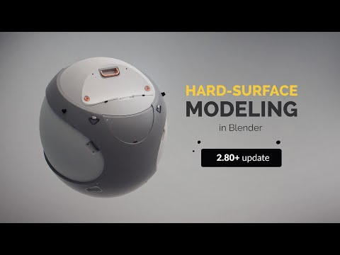 Hard-surface Modeling 2.8 Update | Introduction