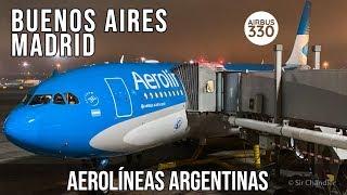 ✈️ Airbus 330 Buenos Aires ??Madrid ??- Aerolíneas Argentinas