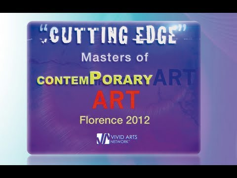 """CUTTING EDGE"" MASTERS OF CONTEMPORARY ART by Vivid Arts Network International Exhbitions"