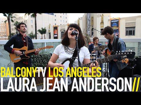 LAURA JEAN ANDERSON - TAKE IT BACK NOW (BalconyTV)