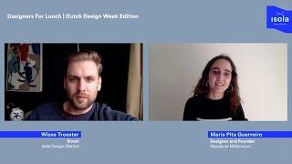 Designers For Lunch | Dutch Design Week Edition