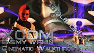 XCOM - Enemy Within | Cinematic Walkthrough