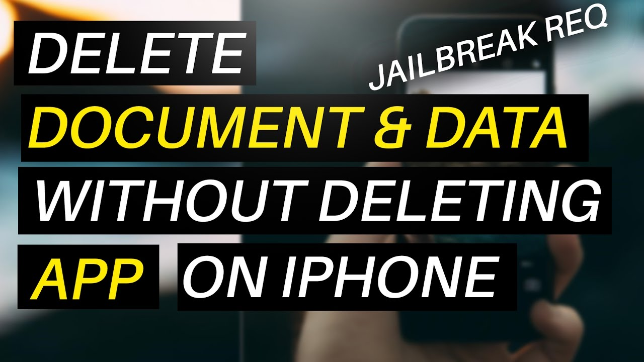 How to delete documents and data on iphone without deleting how to delete documents and data on iphone without deleting the app2017 jailbreak required ccuart Choice Image