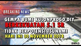 Download Video GEMPA BUMI KULONPROGO DIY BERKEKUATAN 5.1 SR HARI INI 30 NOVEMBER 2018 TIDAK BERPOTENSI TSUNAMI MP3 3GP MP4