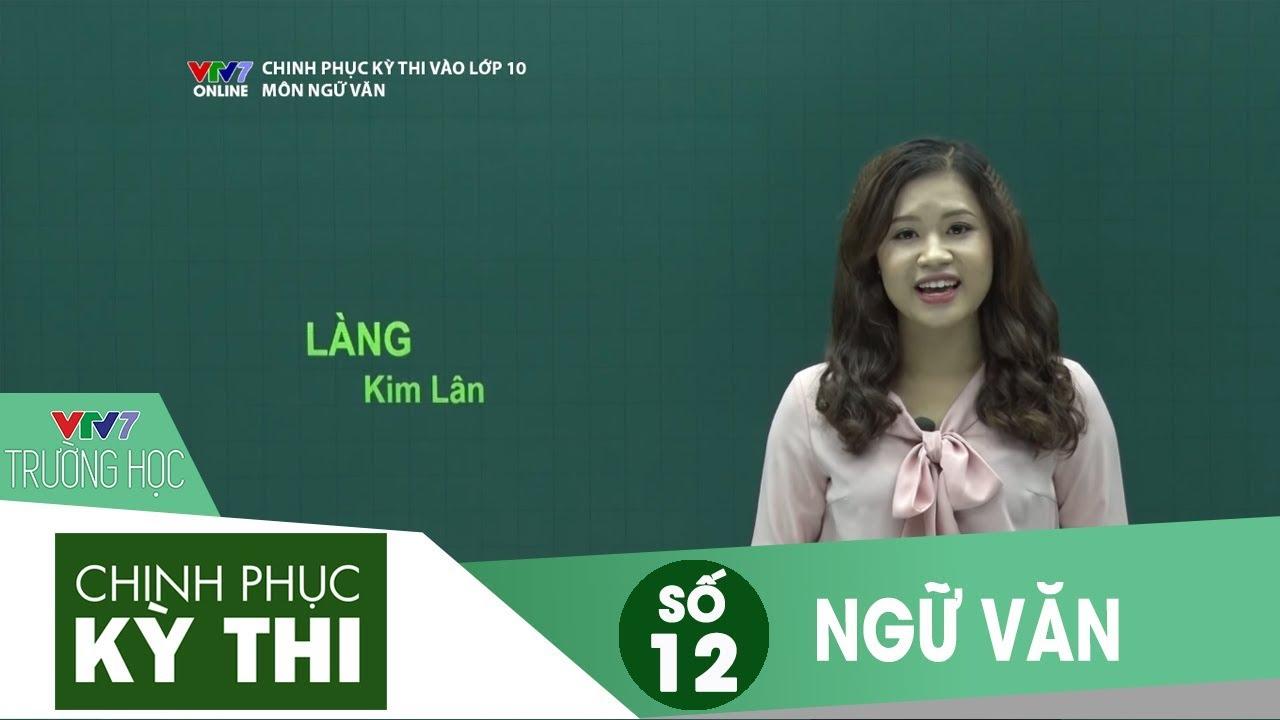 VTV7   Chinh phục kỳ thi vào 10   Ngữ văn   Số 12