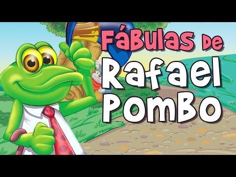 LAS FÁBULAS DE RAFAEL POMBO, Rin Rin renacuajo, La pobre viejecita, Simón el bobito...