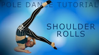 Shoulder Rolls (4 Variations!)   Pole Dance Tutorial