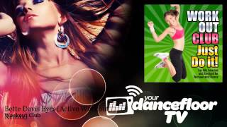 Workout Club - Bette Davis Eyes - Active Workout Remix - YourDancefloorTV