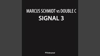 Signal 3.0 (Original Mix)