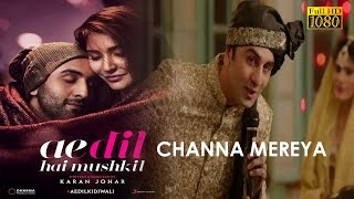 Channa Mereya Full Song With Lyrics Hd Arijit Singh  Ranbir Kapoor