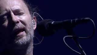 Radiohead - Exit Music for a Film (7. Glastonbury 2017)