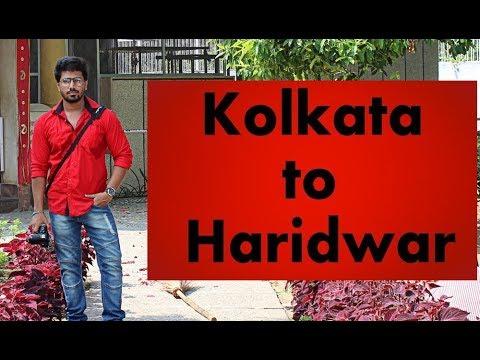 kolkata to Haridwar & Explore | Sam's way | vlog | India