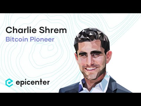 Charlie Shrem: The Untold Story Of A Bitcoin Pioneer And Renegade (#321)