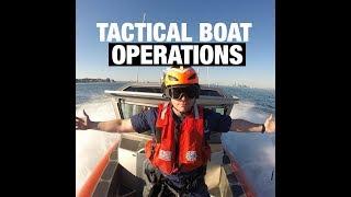 U.S. Coast Guard Tactical Boat Operations