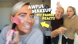 I did my makeup BAD to see how my family react!! *prank*