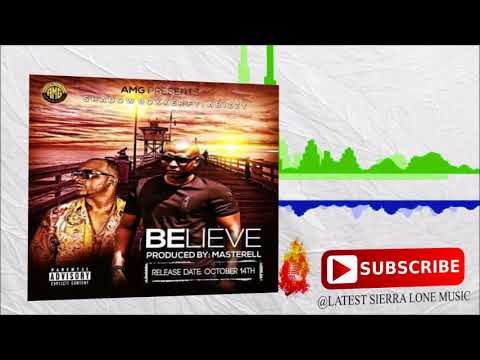 Shadow Boxxer ft Abizzy - Believe (Official Audio 2017)