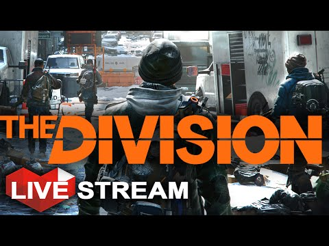 The Division Gameplay Part 1 | Exploring a HUGE Open World | Multiplayer Live Stream