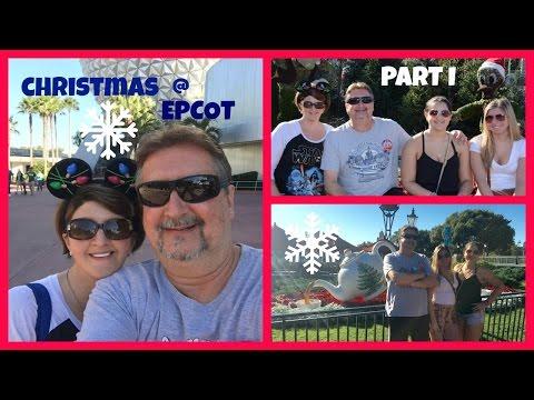 Walt Disney World Christmas Vacation : Christmas at Epcot prt 1