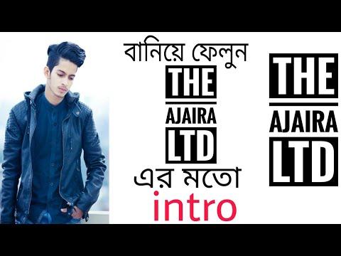 Made a intro like The Ajaira LTD./How to make a intro like The Ajaira LTD./The Bachelor's LTD.