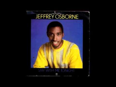 Jeffrey Osborne - Stay With Me Tonight