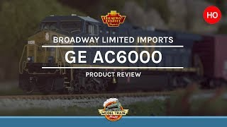 HO Scale Broadway Limited Imports GE AC6000