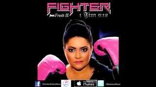 Fighter Martine Kelsey feat.Fresh I. E.