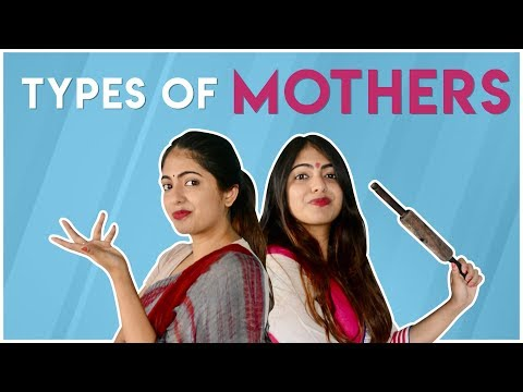 Types of Mothers | Nakhrebaaz | Latest Funny Hindi Videos