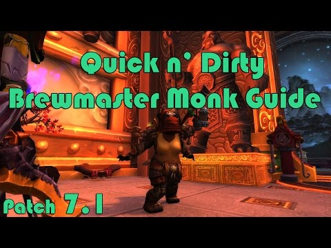 7.1 Quick n' Dirty Brewmaster Monk Tank Guide