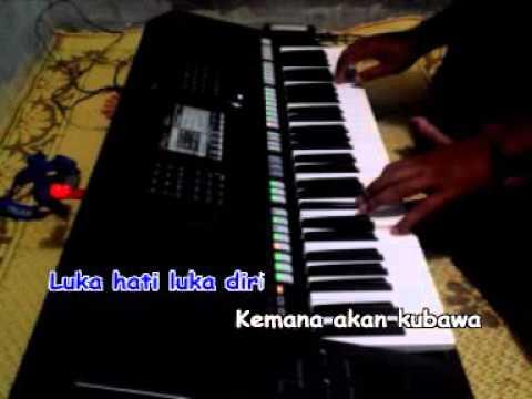 Luka Hati Luka Diri Karaoke Yamaha PSR