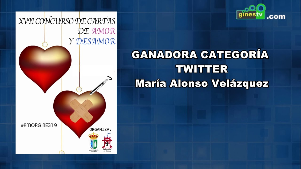 Concurso de Cartas de Amor y Desamor de Gines 2019 - Ganadora categoría Twitter