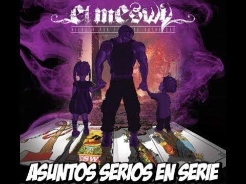 Paranoia Lingüística-El Meswy- [Asuntos Serios en Serie]