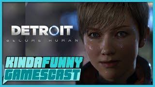 Detroit: Become Human Review - Kinda Funny Gamescast Ep. 172