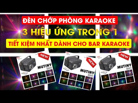 Đèn chớp phòng karaoke 3 hiệu ứng MUTINY - PAH-676P
