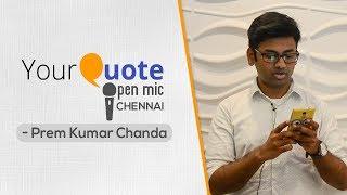 'I'm Tired' & 'Love Appetite' by Prem Kumar Chanda | English Poetry | YQ - Chennai (Open Mic 1)