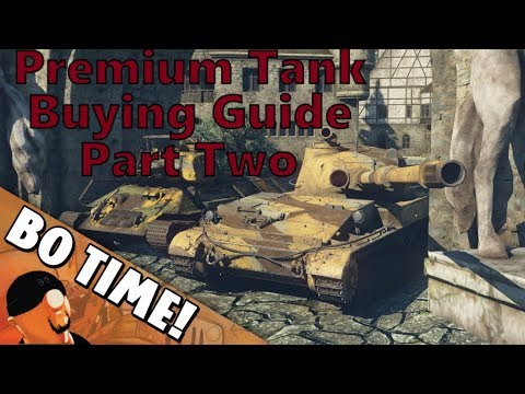 War Thunder - Premium Tank Buying Guide (Part 2)