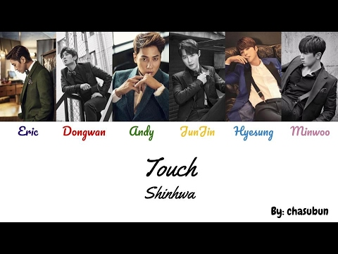 Shinhwa - Touch [ENG|ROM|HAN] Color Coded Lyrics