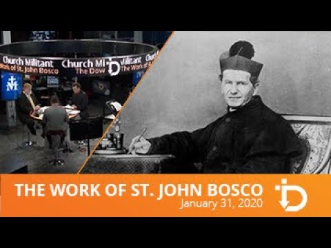 The Download — The Work of St. John Bosco